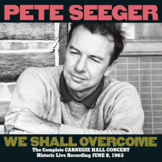 Pete Seeger â?? We Shall Overcome (1963)