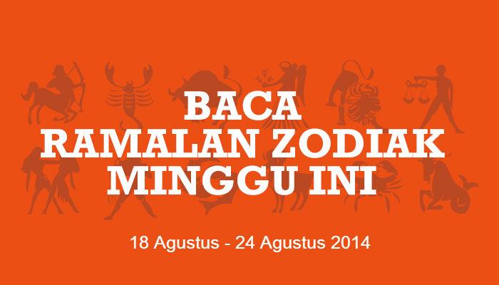 Ramalan Zodiak Minggu Ini (18 Agustus – 24 Agustus 2014)
