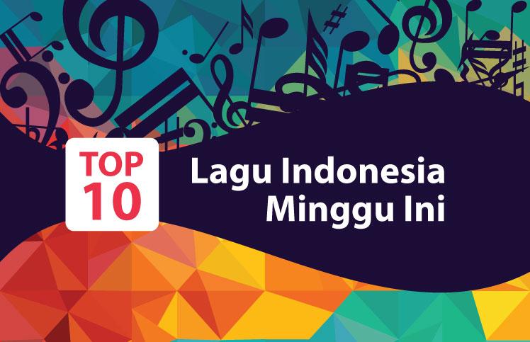 Top 10 Lagu Indonesia Versi JadiBerita Pekan Kedua September