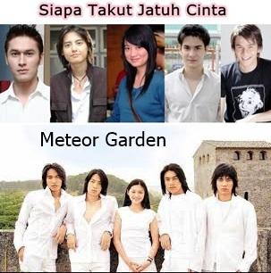 Siapa Takut Jatuh Cinta dan Meteor Garden