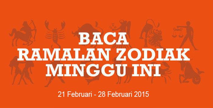 Zodiak Minggu Ini (21 Februari – 28 Februari 2015)