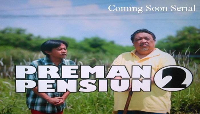 Tayang Perdana, Preman Pensiun 2 Hadirkan Didi Petet