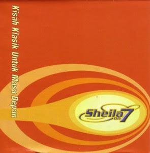 Kisah Klasik untuk Masa Depan (2000) - Sheila on 7 (musicgallery)