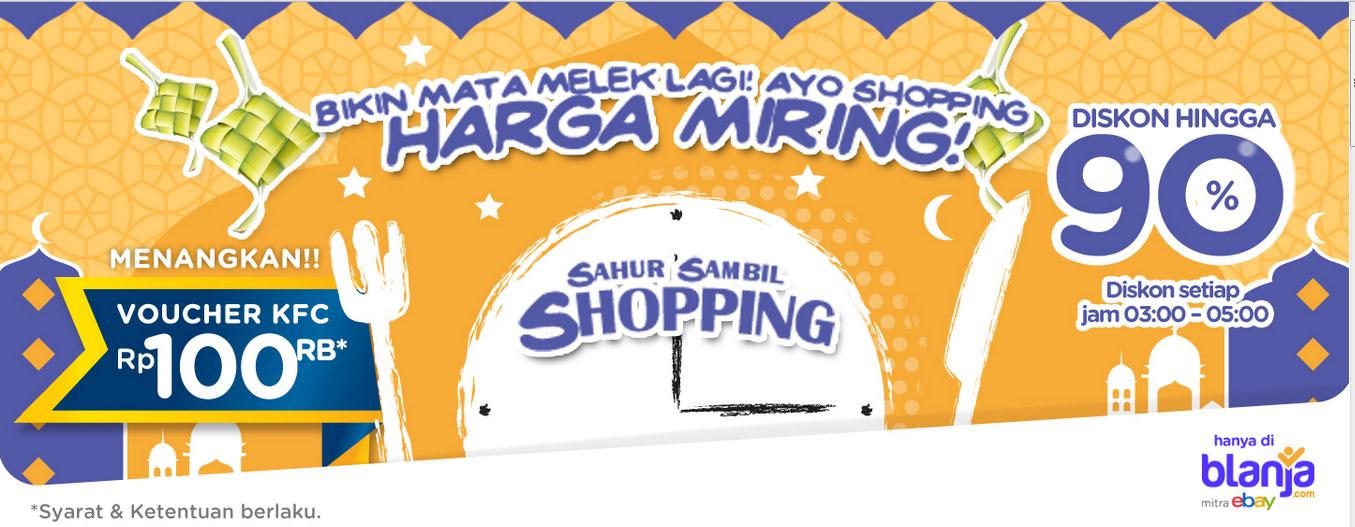 Sahur sambil Shopping (blanja.com)