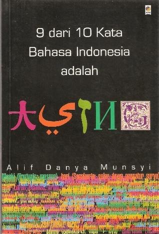 9 dari 10 Kata Bahasa Indonesia adalah Asing (Goodreads)