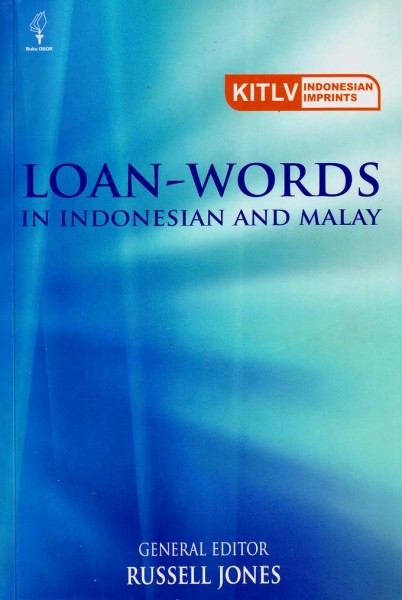 Loan Words in Indonesian and Malay (Lockjkt)