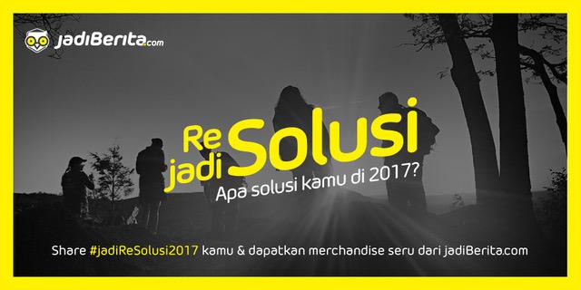 Share #JadiResolusi2017 Berhadiah!